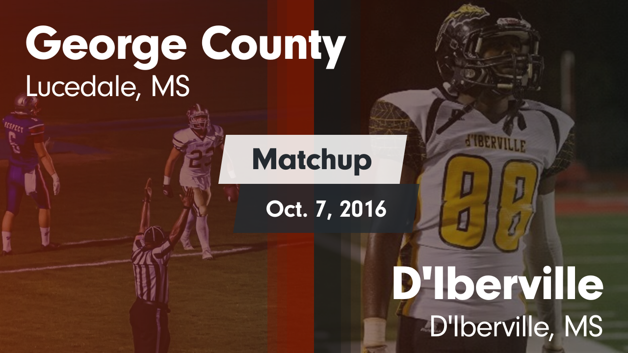 Mississippi george county - Matchup George County Vs D Iberville 2016