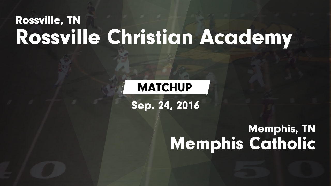Tennessee fayette county rossville - Matchup Rossville Christian Vs Memphis Catholic 2016
