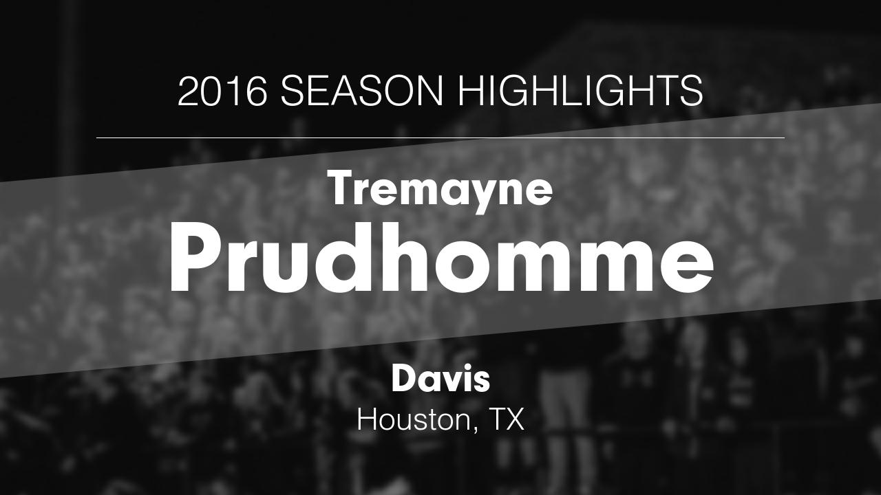 2016 Season Highlights Tremayne Prudhomme Highlights Hudl