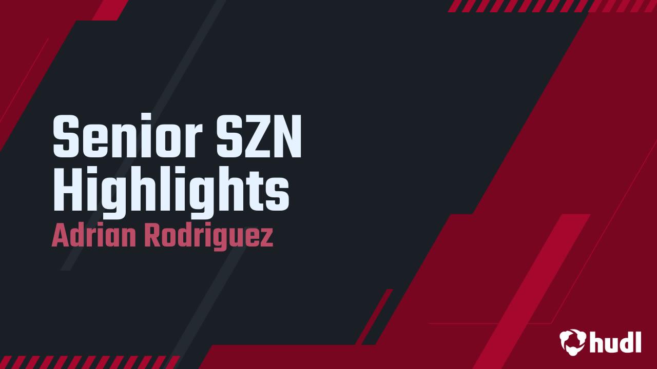 Senior SZN Highlights
